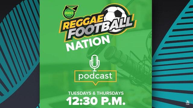 Reggae Football Nation Podcast - Episode 7: Reggae Football after Covid-19