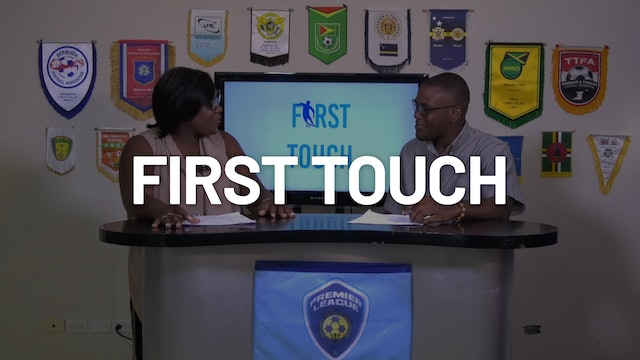 First Touch: Barbados Premier League Series