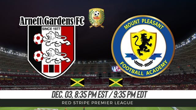Arnett Gardens FC v Mount Pleasant FA