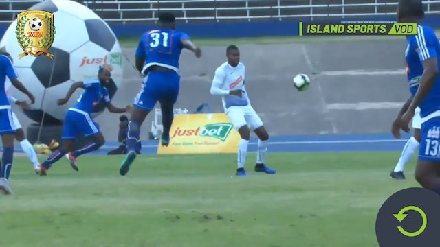 Mount Pleasant v. Portmore - Semi-Finals Leg 1