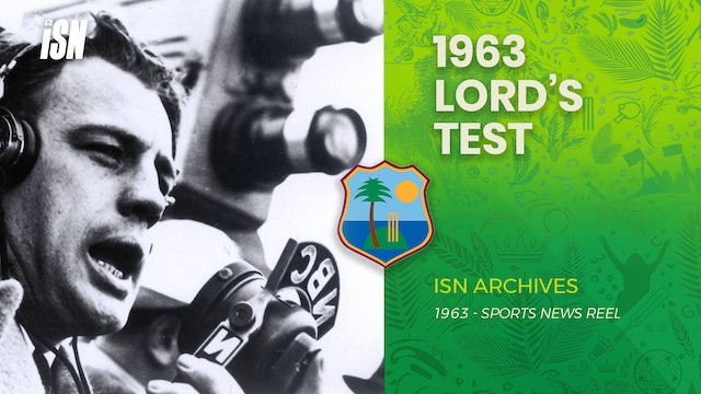 England vs West Indies - 1963 Lord's Test