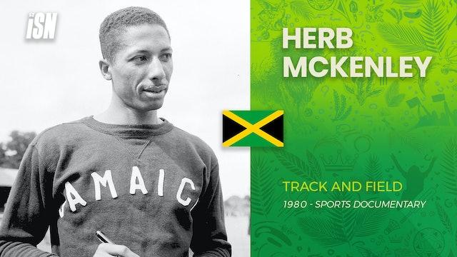 The Beginning of Jamaican Sprint Dominance - Herb McKenley & Arthur Wint
