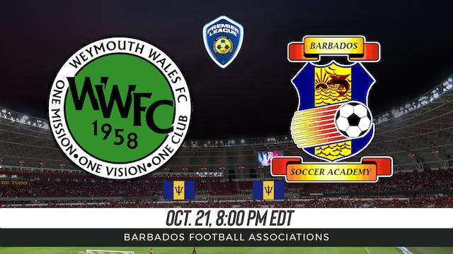 Weymouth Wales FC v Barbados Soccer A...