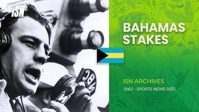 Bahamas Stakes, Won By Sir Gaylord (1962)