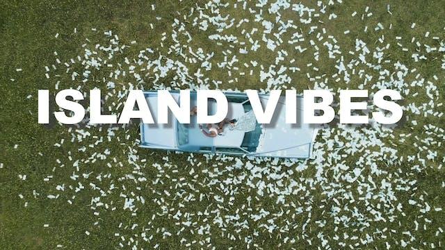 Island Vibes - Ep. 53