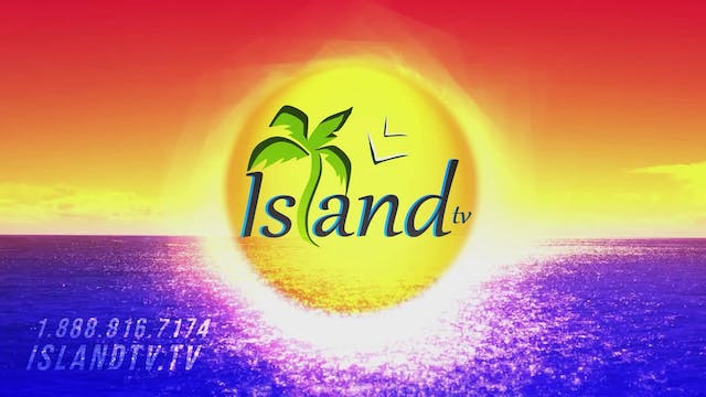 Island TV Special - Ep. 30