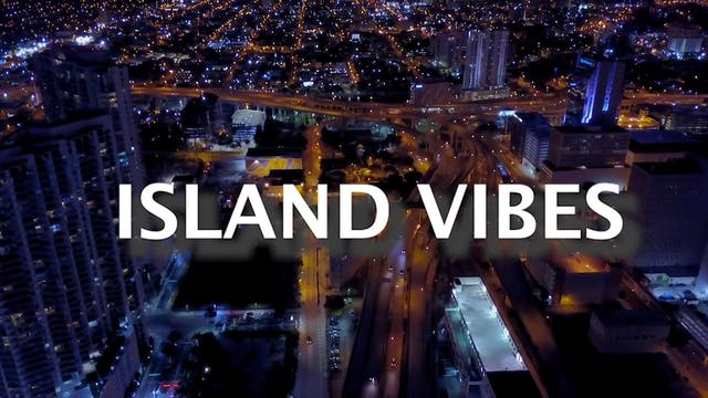 Island Vibes - Ep. 51