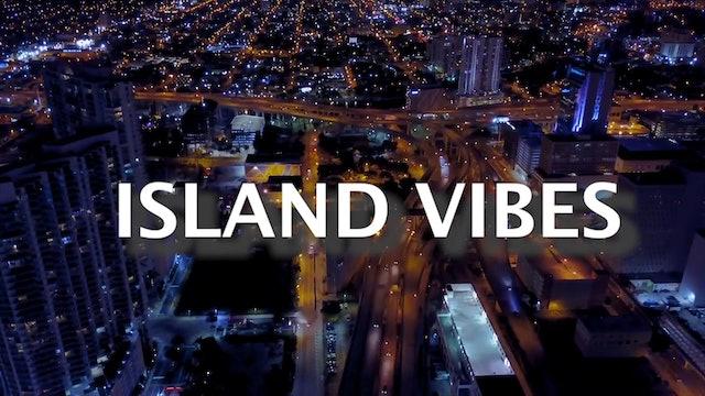 Island Vibes - Ep. 64