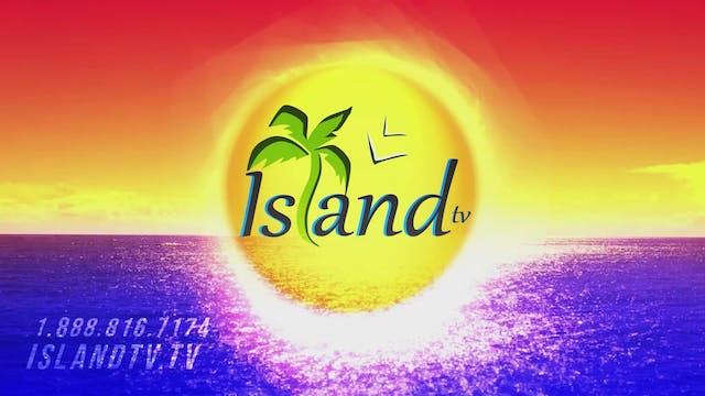 Island TV Special - Ep. 28