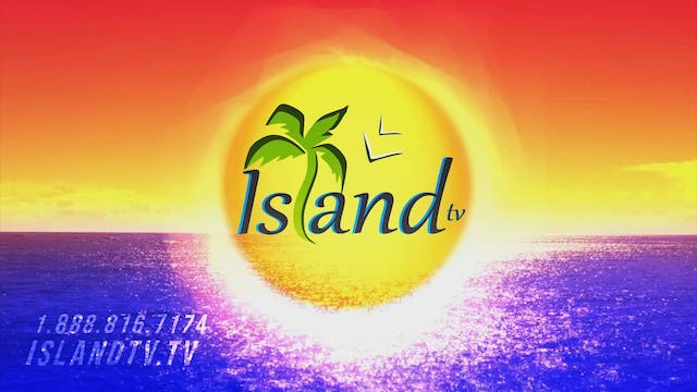 Island TV Special - Ep. 11