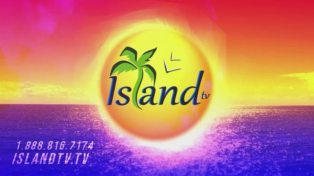 Island TV Special - Ep. 27