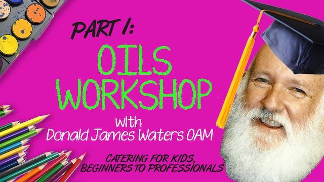 Oils Workshop- Part 1