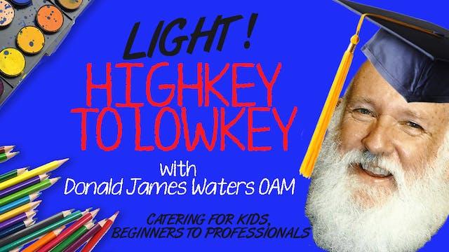 Lesson 6 - Light (Highkey to Lowkey)