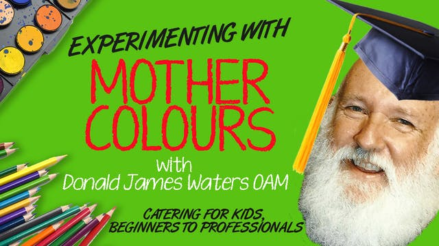 Lesson 7: Experimenting with Mother Colour
