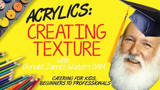 Acrylics - Creating Texture