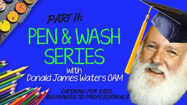 Pen & Wash Series: Part II