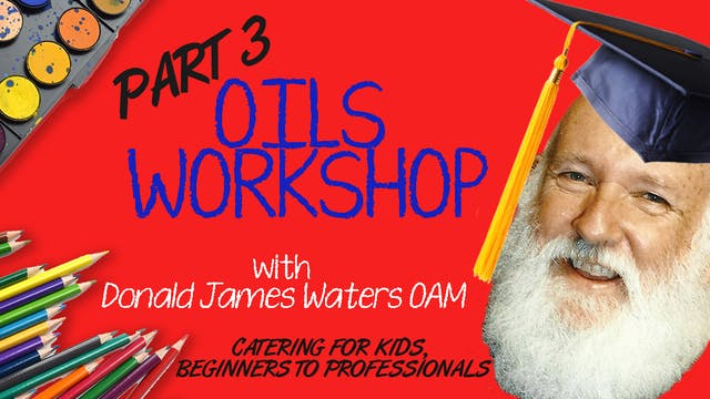 Oils Workshop- Part 3