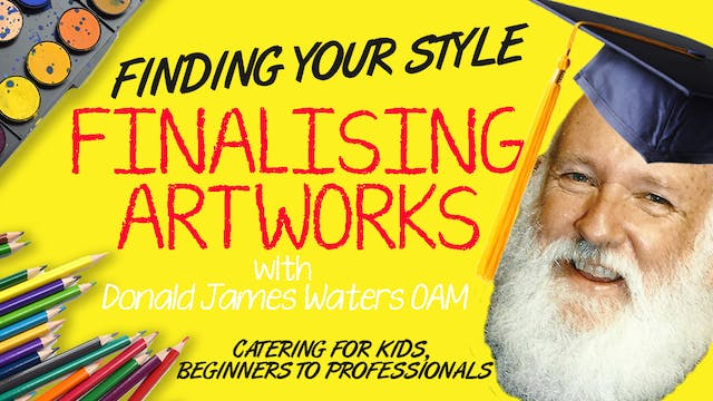 Lesson 8: Finding Your Style / Finalising Artworks