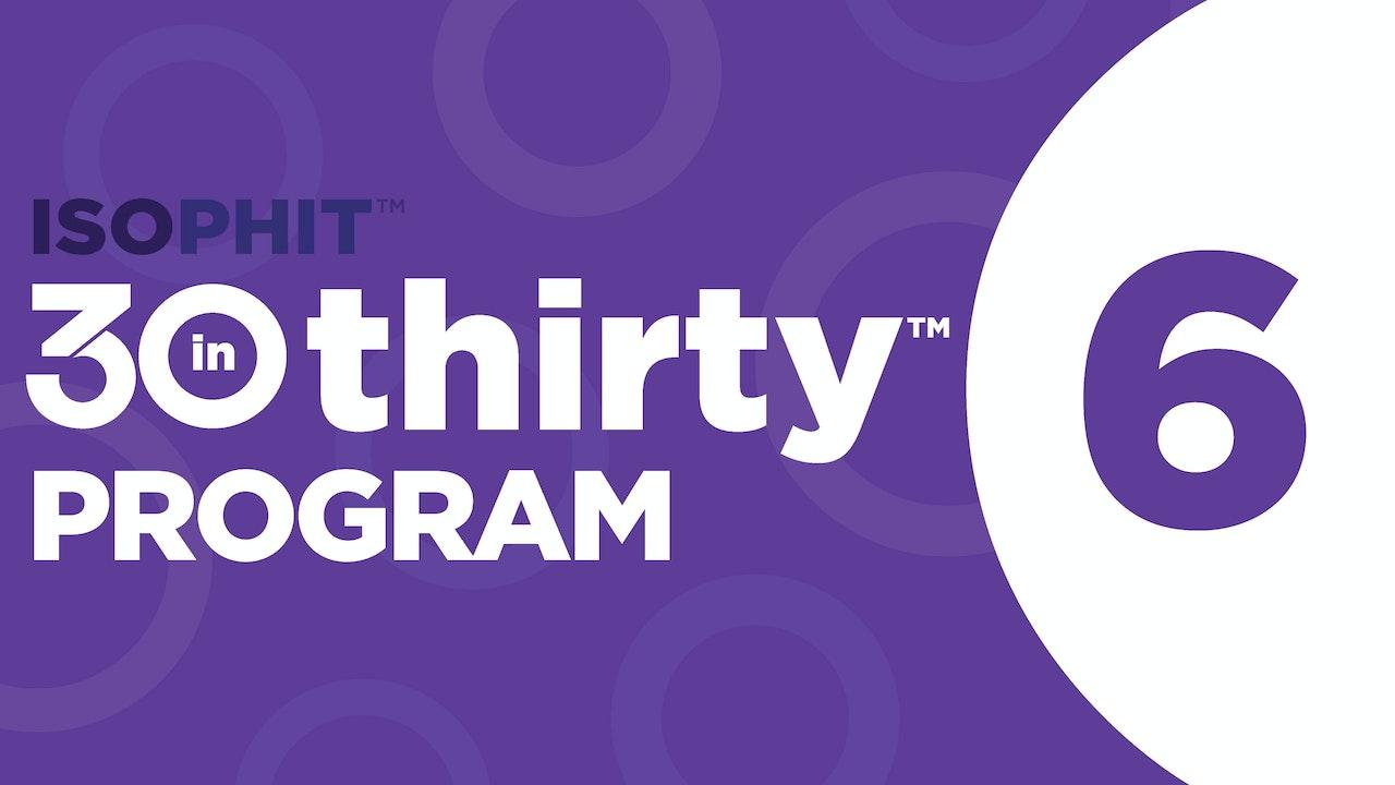 30inThirty™ | Program 6 Exercise Library