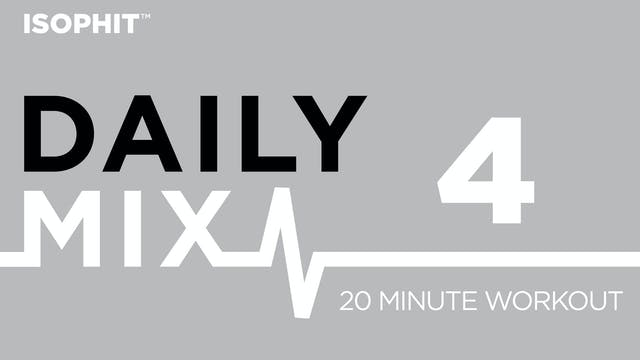 The Daily Mix #4 - 20 Minute Workout