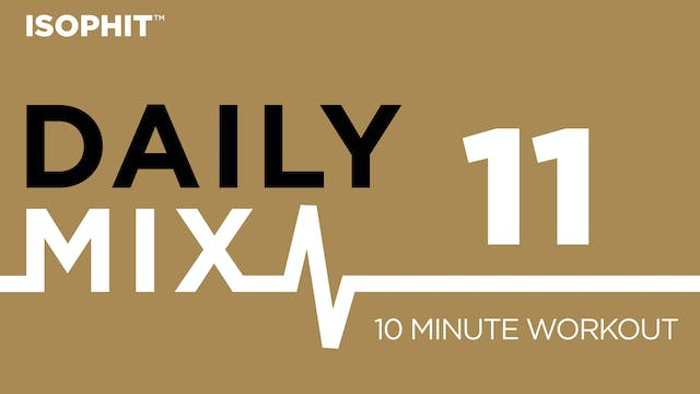 The Daily Mix #11 - 10 minute Workout