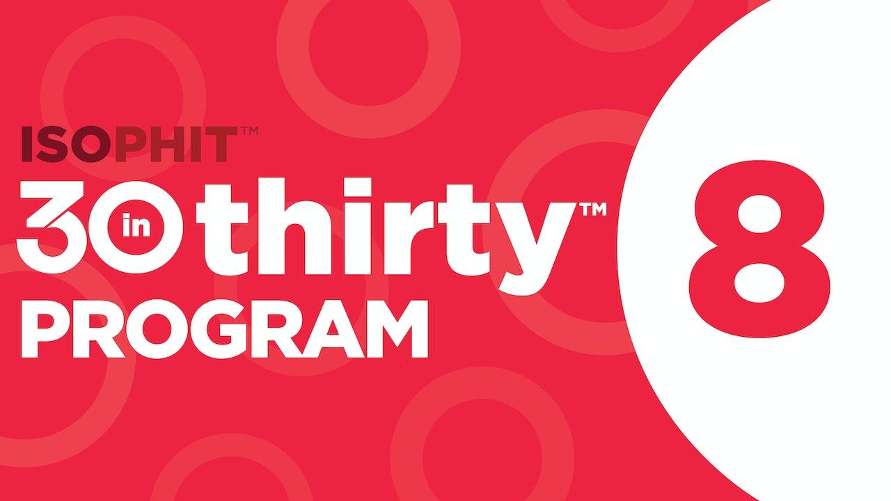 30inThirty™   Program 8 Exercise Library