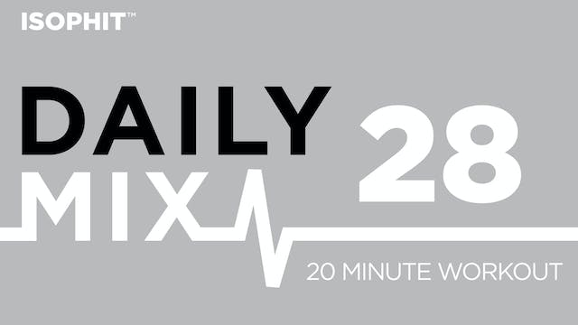 The Daily Mix #28 - 20 Minute Workout!