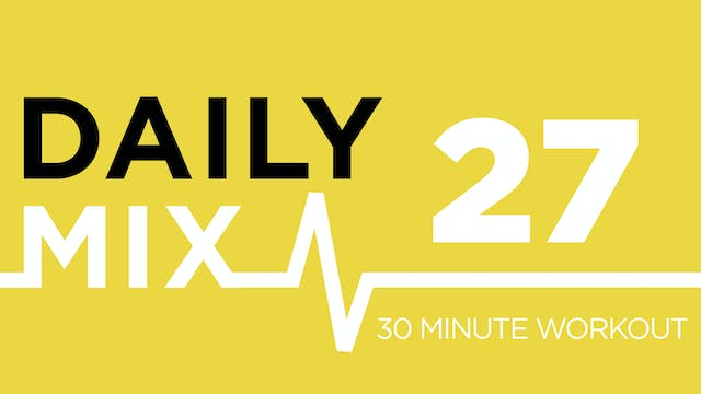 The Daily Mix #27