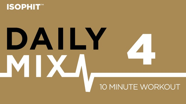 The Daily Mix #4 - 10 Minute Workout