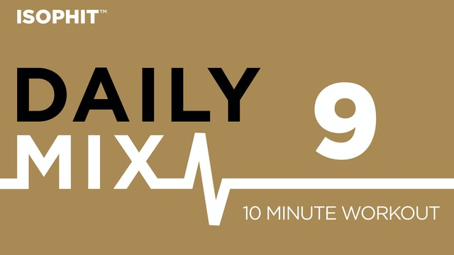 The Daily Mix #9 - 10 Minute Workout