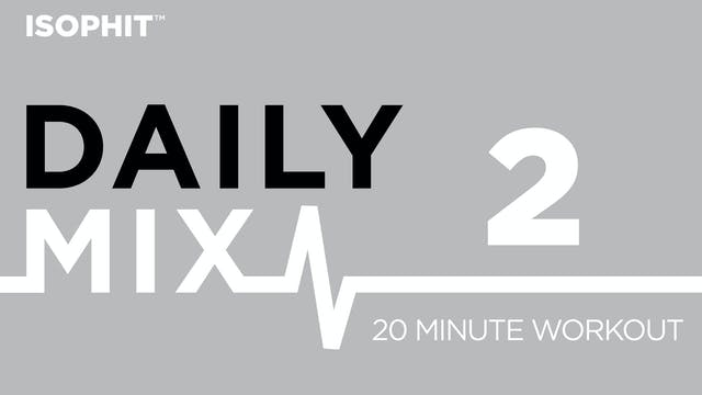 The Daily Mix #2 - 20 Minute Workout