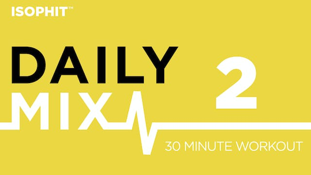 The Daily Mix #2 - 30 Minute Workout