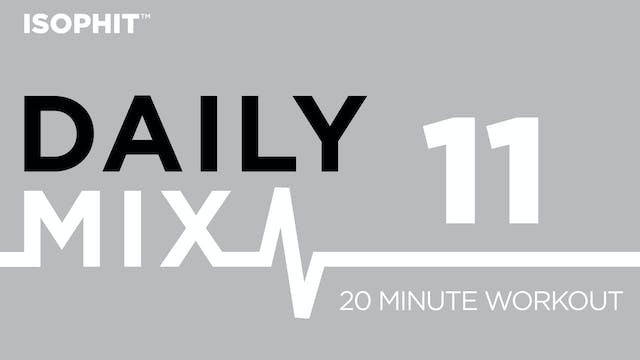 The Daily Mix #11 - 20 minute workout