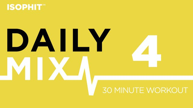 The Daily Mix #4 - 30 Minute Workout