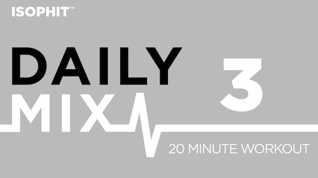 The Daily Mix #3 - 20 Minute Workout