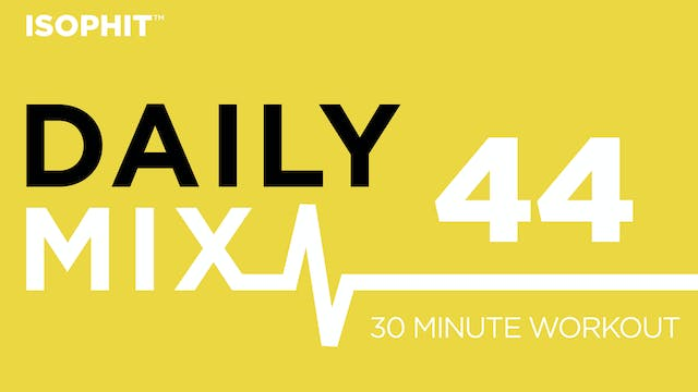 The Daily Mix #44