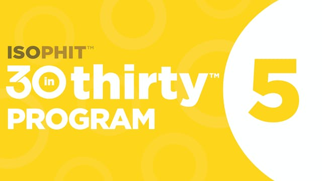 30inThirty™ | Program 5 Exercise Library
