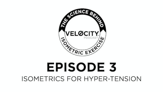 Zero Velocity #3 - Isometrics and Hypertension