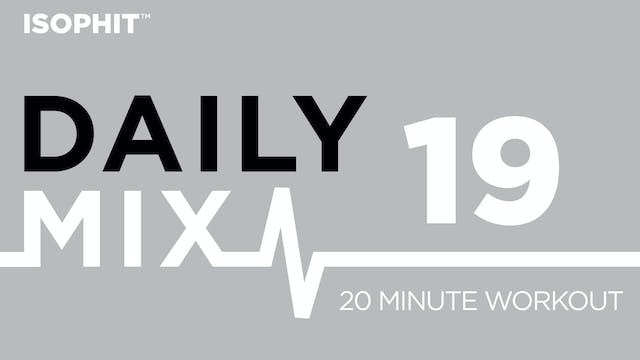 The Daily Mix #19 - 20 Minute Workout