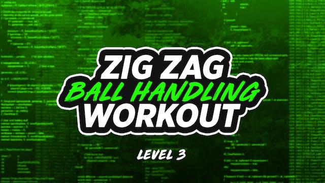Zig Zag Dribbling: LVL 3