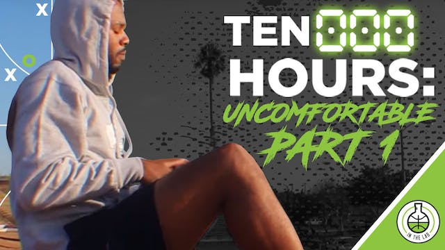 TEN000HOURS EPISODE 6 - UNCOMFORTABLE...