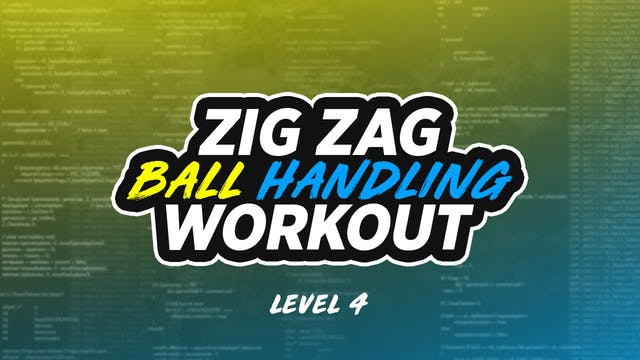 Zig Zag Dribbling: LVL 4