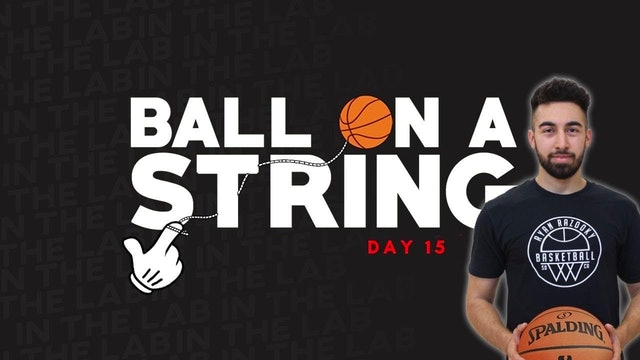 Ball on a String Day 15 ft. Ryan Razooky