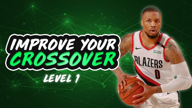 Improve Your Crossover: Level 1