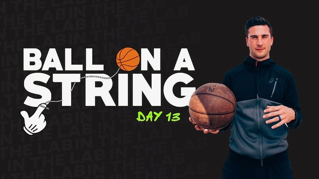 Ball on a String Day 13 ft. J Law Bball