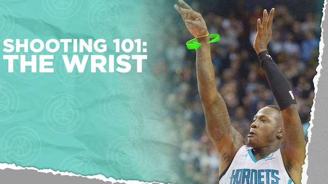 Shooting 101: The Wrist