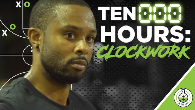 TEN000HOURS EPISODE 8.5 - CLOCKWORK
