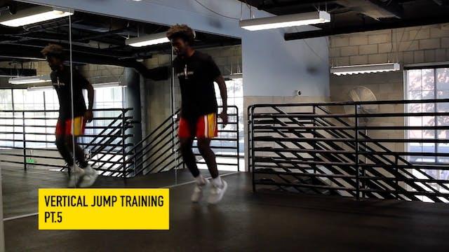 Vertical Jump Training Pt. 5