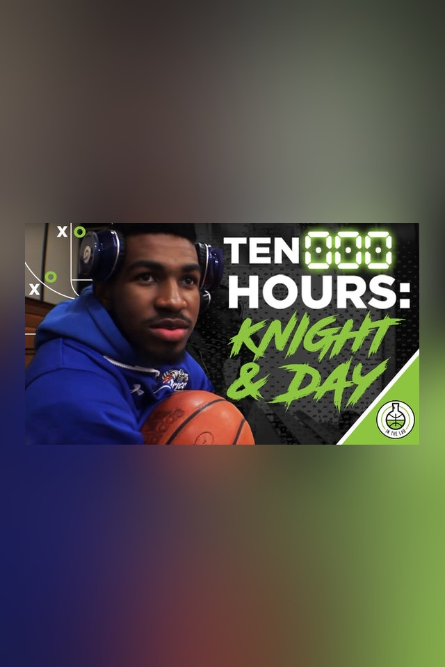 TEN000HOURS EPISODE 5 - KNIGHT AND DAY (PART 1)