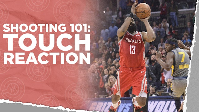 Shooting Drill - Touch Reaction